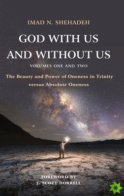 God With Us and Without Us, Volumes One and Two