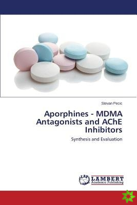Aporphines - Mdma Antagonists and Ache Inhibitors