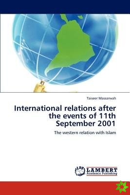 International Relations After the Events of 11th September 2001