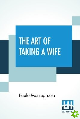 Art Of Taking A Wife
