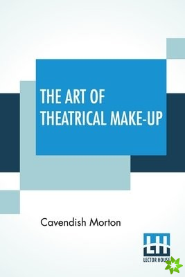 Art Of Theatrical Make-Up