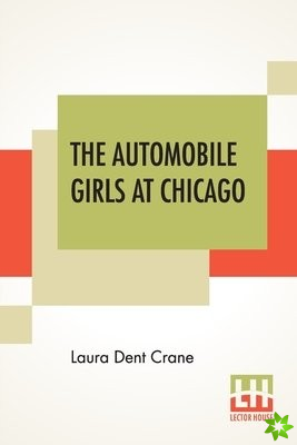 Automobile Girls At Chicago