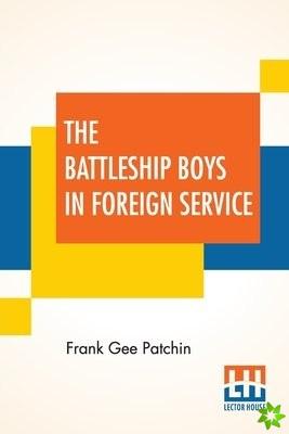 Battleship Boys In Foreign Service