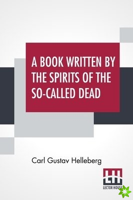 Book Written By The Spirits Of The So-Called Dead