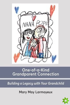 One-of-a-Kind Grandparent Connection
