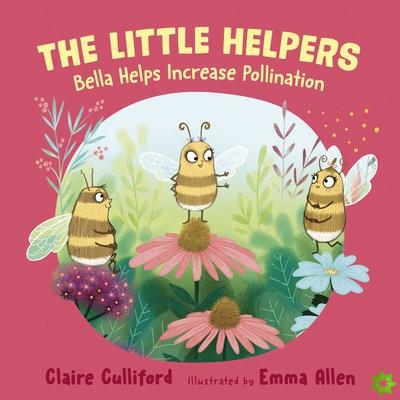 Little Helpers: Bella Helps Increase Pollination