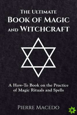 Ultimate Book of Magic and Witchcraft