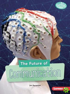 Future of Communication