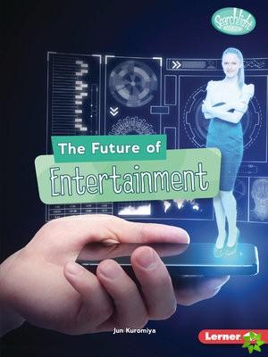 Future of Entertainment