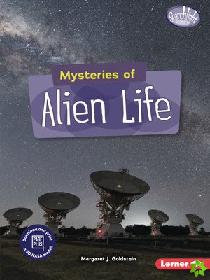 Mysteries of Alien Life