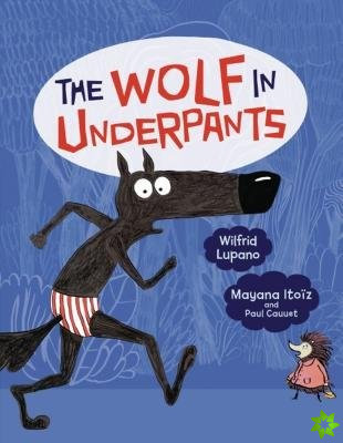 Wolf in Underpants