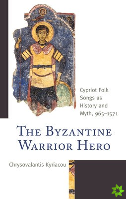 Byzantine Warrior Hero