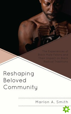 Reshaping Beloved Community