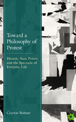 Toward a Philosophy of Protest