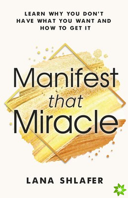 Manifest that Miracle
