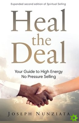 HEAL THE DEAL: YOUR GUIDE TO HIGH ENERGY
