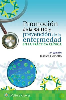 Promocion de la salud y prevencion de la enfermedad en la practica clinica