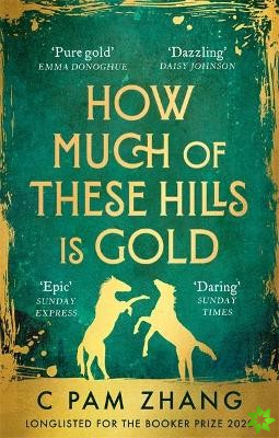 How Much of These Hills is Gold