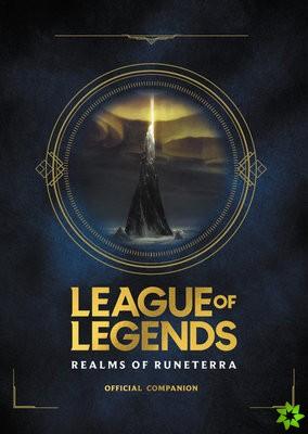 League of Legends: Realms of Runeterra (Official Companion)