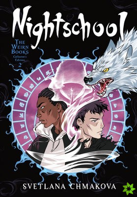 Nightschool: The Weirn Books Collector's Edition, Vol. 2