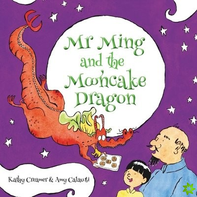 Mr. Ming and the Mooncake Dragon