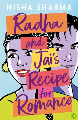 Radha and Jai's Recipe for Romance