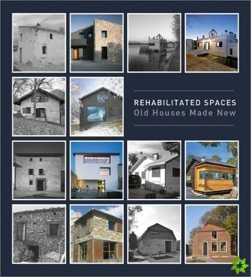 Rehabilitated Spaces