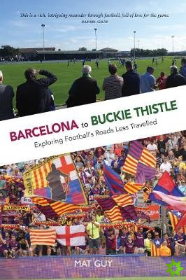 Barcelona to Buckie Thistle