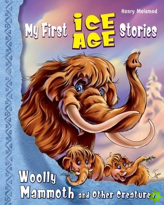 My First Ice Age Stories
