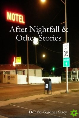 After Nightfall & Other Stories