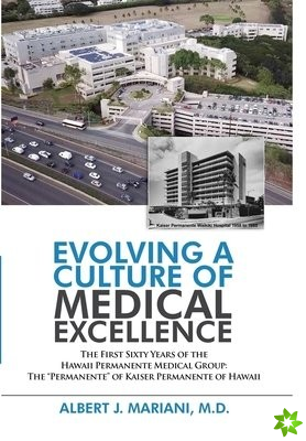Evolving a Culture of Medical Excellence