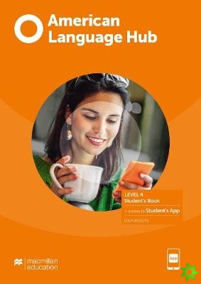 American Language Hub Level 4 Student's Book with Student's App