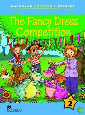 Macmillan Children's Readers The Fancy Dress Competition Level 2