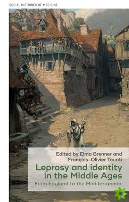 Leprosy and Identity in the Middle Ages