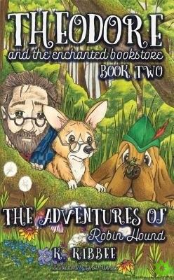 Adventures of Robin Hound