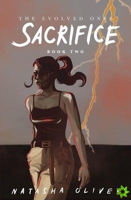 Evolved Ones: Sacrifice (Book Two)