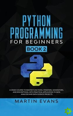 Python Programming for Beginners - Book 2
