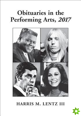 Obituaries in the Performing Arts, 2017