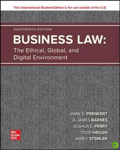 Business Law: The Ethical, Global, and Digital Environment