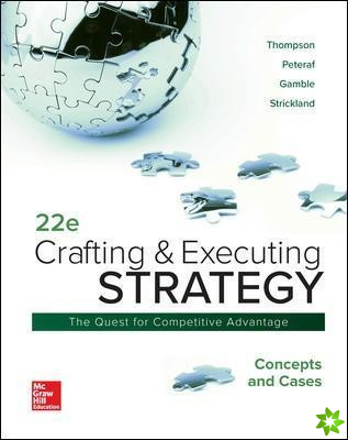 Crafting & Executing Strategy: Concepts and Cases