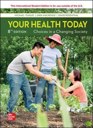 ISE Your Health Today: Choices in a Changing Society