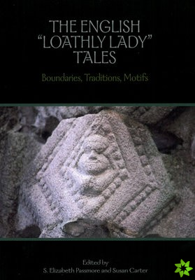 English 'Loathly Lady' Tales