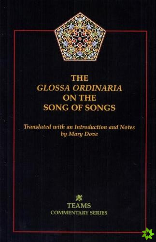 Glossa Ordinaria on the Song of Songs
