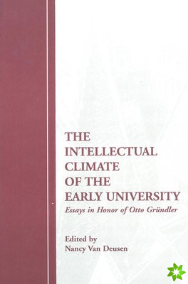 Intellectual Climate of the Early University