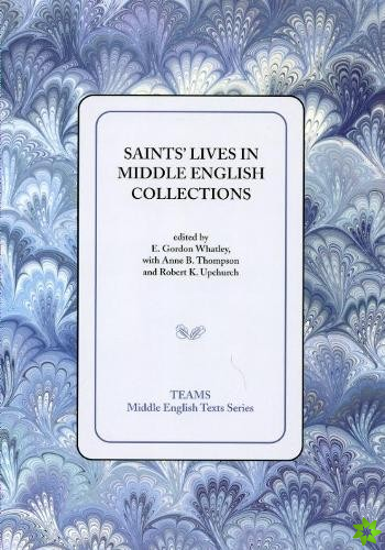 Saints' Lives in Middle English Collections