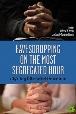 Eavesdropping on the Most Segregated Hour
