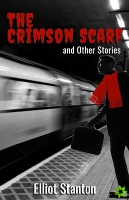 Crimson Scarf and Other Stories
