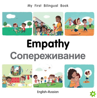My First Bilingual Book-Empathy (English-Russian)