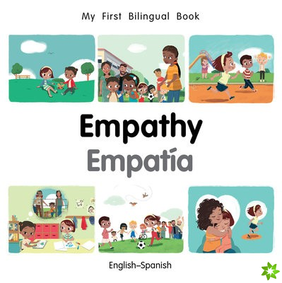 My First Bilingual Book-Empathy (English-Spanish)