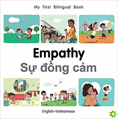 My First Bilingual Book-Empathy (English-Vietnamese)